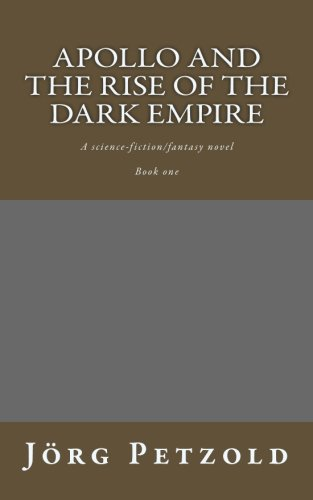 Download Apollo and the rise of the dark empire ebook