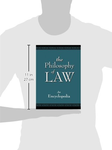 The Philosophy of Law: An Encyclopedia (Garland Reference Library of the Humanities) (2 Volumes)