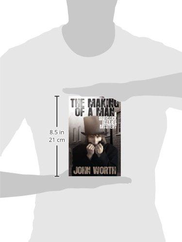 the making of a man worth john