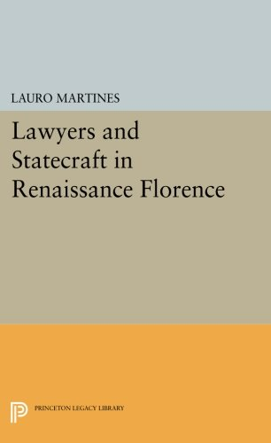 Download Lawyers and Statecraft in Renaissance Florence (Princeton Legacy Library) pdf epub