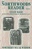 The Northwoods Reader, Cully Gage, 1892384027