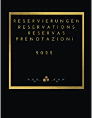 Reservations 2022: For restaurants, pizzerias, bistros and hotels 370 pages - 1 day = 1 page