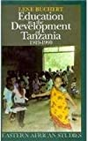 Education in the Development of Tanzania, 1919-1990, Buchert, Lene, 0821410830