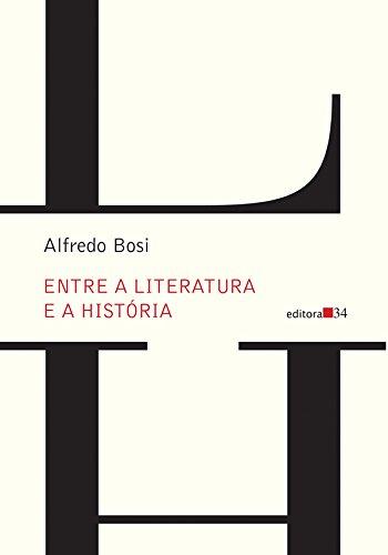 Entre a Literatura e a História