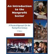 An Introduction to the Nonprofit Sector: A Practical Approach for the 21st Century