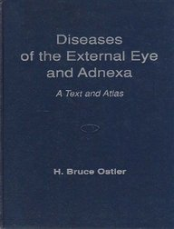Diseases of the External Eye and Adnexa: A Text and Atlas