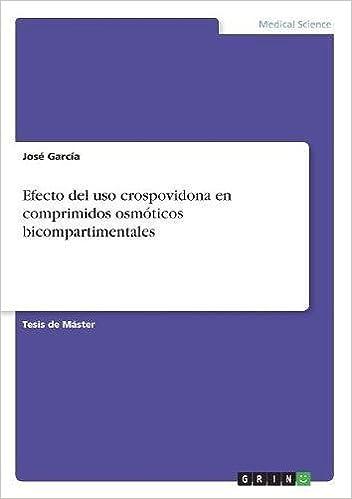 Efecto del USO Crospovidona En Comprimidos Osmoticos ...