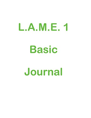 L.A.M.E. 1 Basic Journal by LIONELL INC