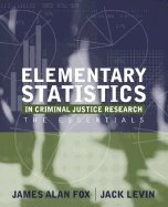 Elementary Statistics in Criminal Justice Research Essentials