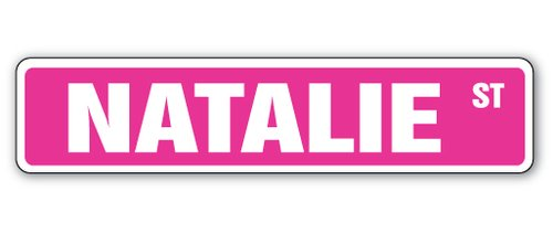Wall Street Gift Ideas ([SignJoker] NATALIE Street Sign Great Gift Idea 100's of names to choose from! Wall Plaque Decoration)