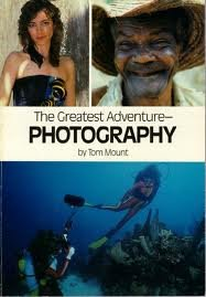 The Greatest Adventure--Photography