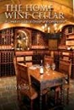 The Home Wine Cellar, Perry Sims, 0762420847