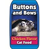 DPD BUTTONS AND BOWS CAT FOOD - Size: 40 LB - Color CHICKEN