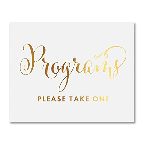 Programs - Please Take One Gold Foil Poster Sign Art Print Wedding Ceremony Reception Signage Decor 5 inches x 7 inches ()
