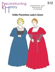 Florentine Gown - 1530's Lady's Florentine Gown Pattern.