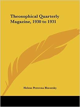 Book Theosophical Quarterly Magazine Vol. 28 (1930-1931)