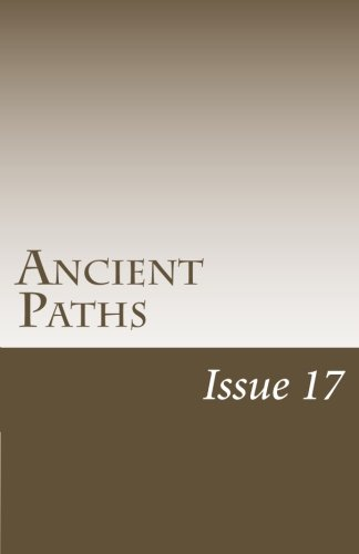 Ancient Paths: Issue 17