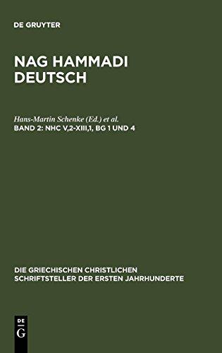 NHC V,2-XIII,1, BG 1 und 4 (Die Griechischen Christlichen Schriftsteller Der Ersten Jahr) (German Edition)