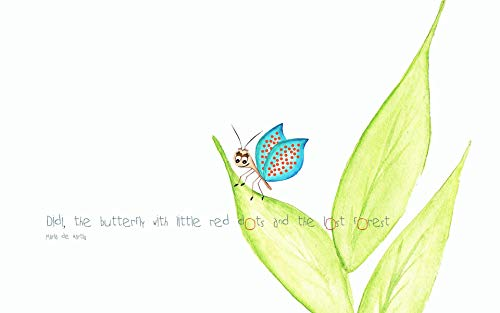 Didi, the butterfly with little red dots and the lost -