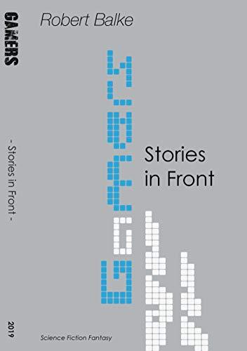 Gamers: Stories in Front (German Edition) (Teen-brillen)