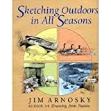 Sketching Outdoors in Winter, Jim Arnosky, 0881502758