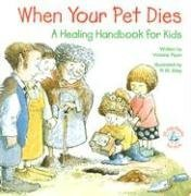 When Your Pet Dies...: A Healing Handbook for Kids (Elf-Help Books for Kids) by Abbey Press