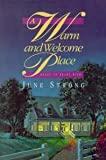 img - for A Warm and Welcome Place book / textbook / text book