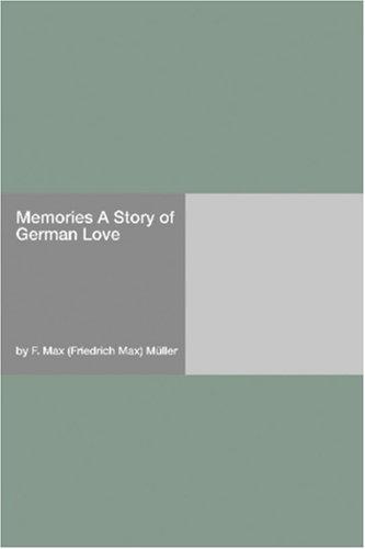 Memories A Story of German Love pdf