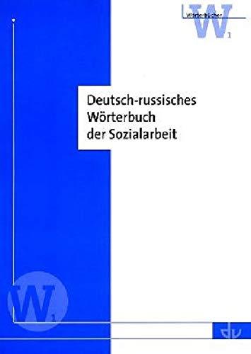 Deutsch-russisches Wörterbuch der Sozialarbeit (Wörterbücher)