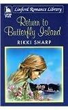 Return to Butterfly Island, Rikki Sharp, 1444808516