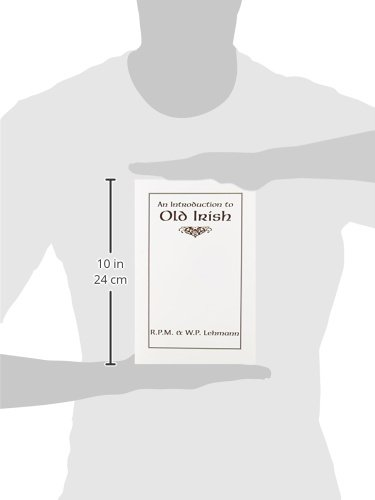 An introduction to old irish introductions to older languages an introduction to old irish introductions to older languages rpm lehmann wp lehmann 9780873522885 amazon books fandeluxe Images