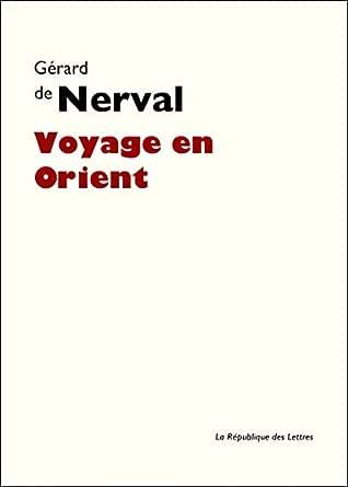 Voyage en Orient (Folio Classique t. 3060) (French Edition) eBook ...