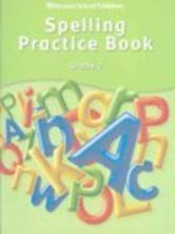 Storytown: Spelling Practice Book Student Edition Grade 2