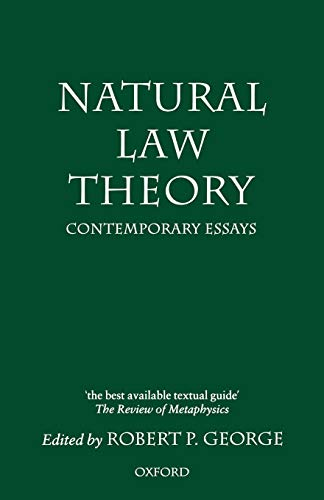 Natural Law Theory: Contemporary Essays (Clarendon Paperbacks)