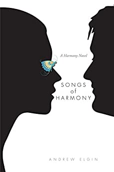 Songs Of Harmony (The Harmony Series Book 1) by [Elgin, Andrew]