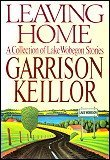 Leaving Home, Garrison Keillor, 067081976X