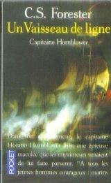 Capitaine Hornblower, tome 6 : Un vaisseau de ligne par Forester