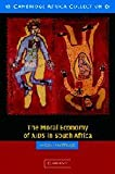 The Moral Economy of AIDS in South Africa, Nicoli Nattrass, 0521548640
