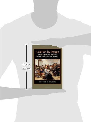 A Nation by Design: Immigration Policy in the Fashioning of America Photo #2