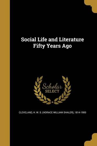 Download Social Life and Literature Fifty Years Ago pdf epub