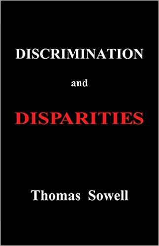 Image result for sowell discrimination and disparities