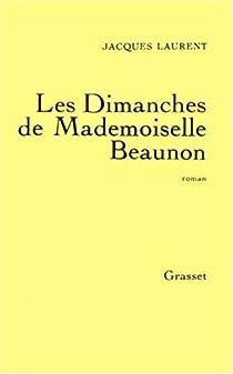 Les dimanches de mademoiselle Beaunon par Laurent