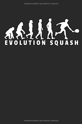 Evolution Squash: Notizbuch DIN A5 I Liniert I 120 Seiten I Sportart Ballsportart Ballsport Racquetball Rückschlagspiel Squashspiel Spieler Halle por Squash Veröffentlichung