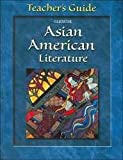 Glencoe Asian American Literature Teacher Guide, Glencoe McGraw-Hill Staff, 0078229308