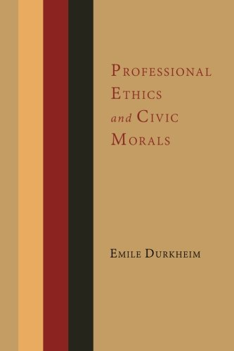 Professional Ethics and Civic Morals by Martino Fine Books
