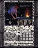 A Blacksmith's Craft : The Legacy of Francis Whitaker, George F. Dixon, 0970766475