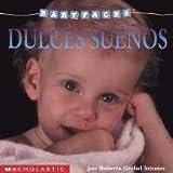 Dulces sueños: Sleep! (dulces Suenos) (Baby Faces)