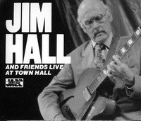 Jim Hall and Friends Live At Town Hall, Volumes 1 & 2