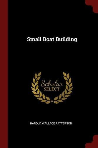 Read Online Small Boat Building PDF