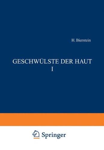 Geschwülste der Haut I (Handbuch der Haut- und Geschlechtskrankheiten) (German Edition)
